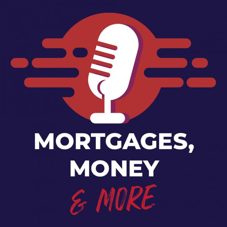 Mortgages. Money and More