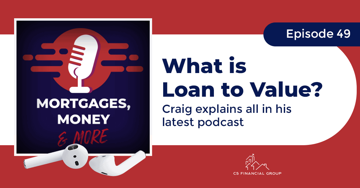 What is Loan To Value?